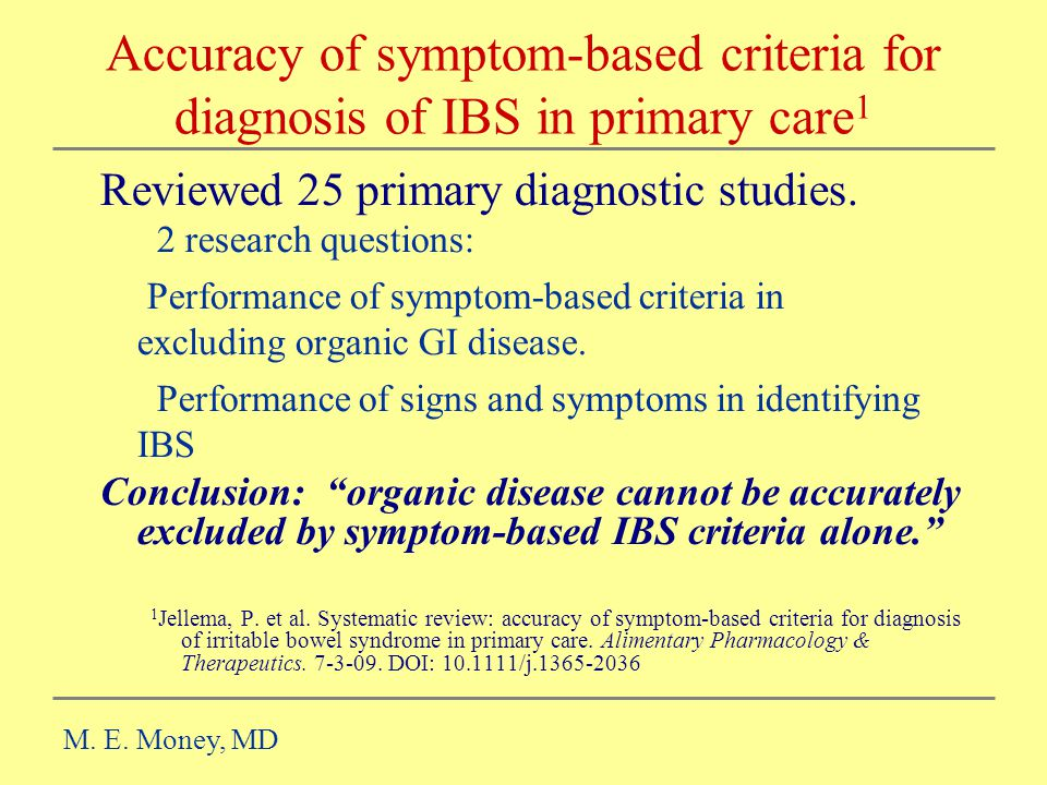 Accuracy of symptom-based criteria for diagnosis of IBS in primary care1