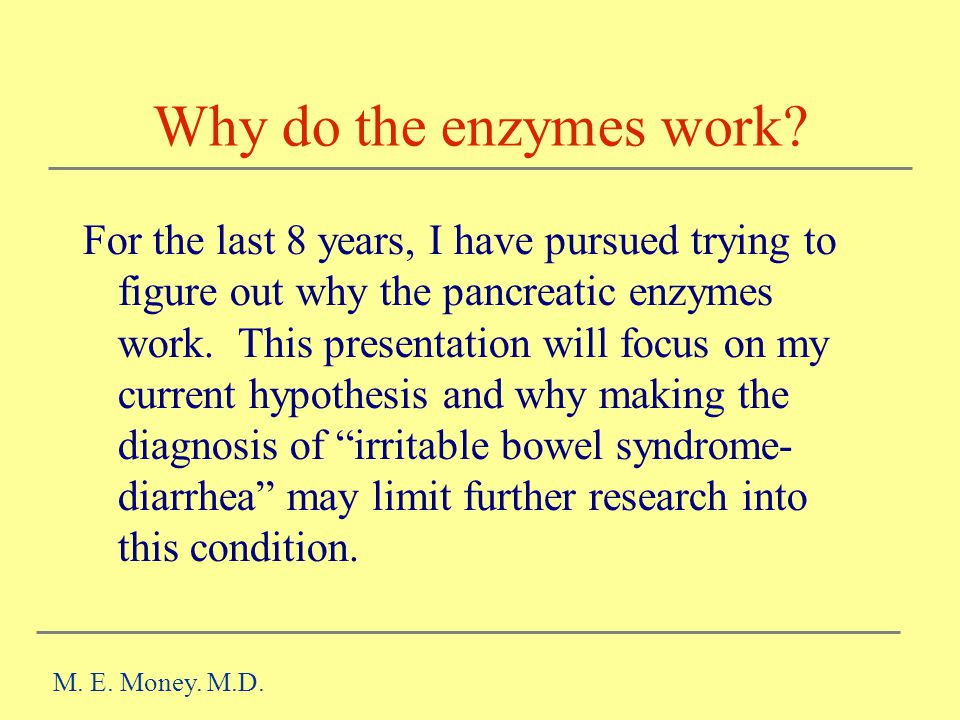 Why do the enzymes work