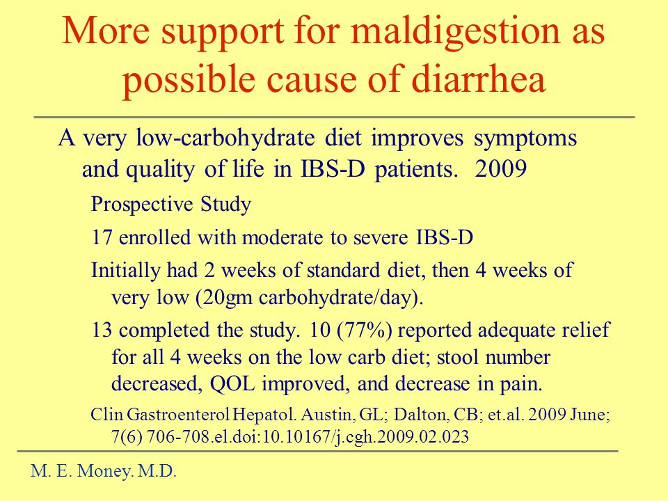 More support for maldigestion as possible cause of diarrhea