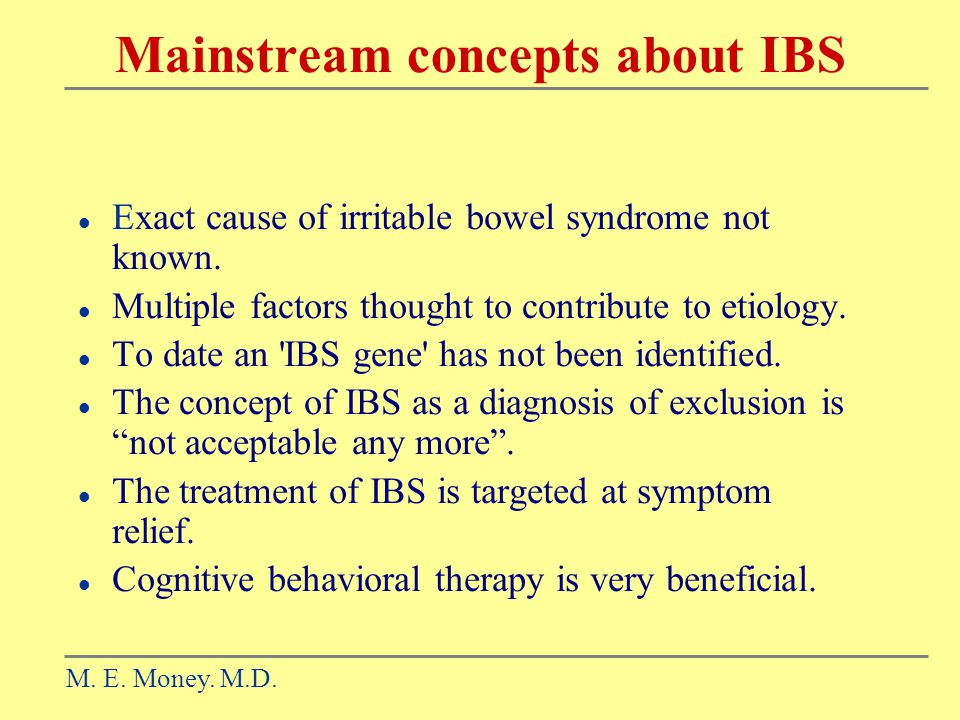 Mainstream concepts about IBS
