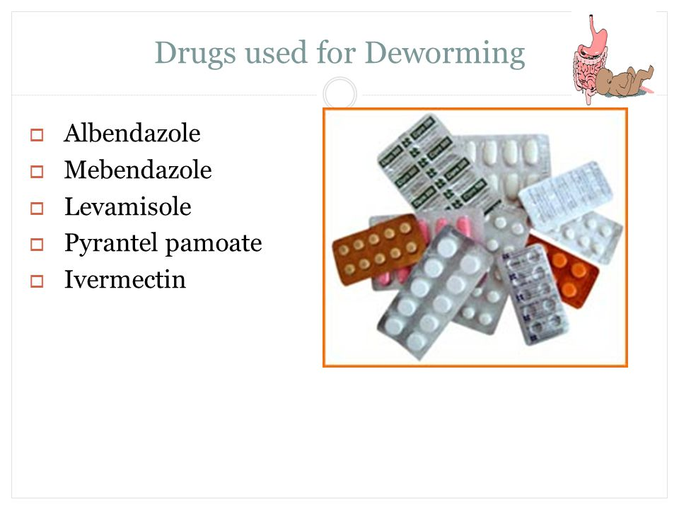 Drugs used for Deworming