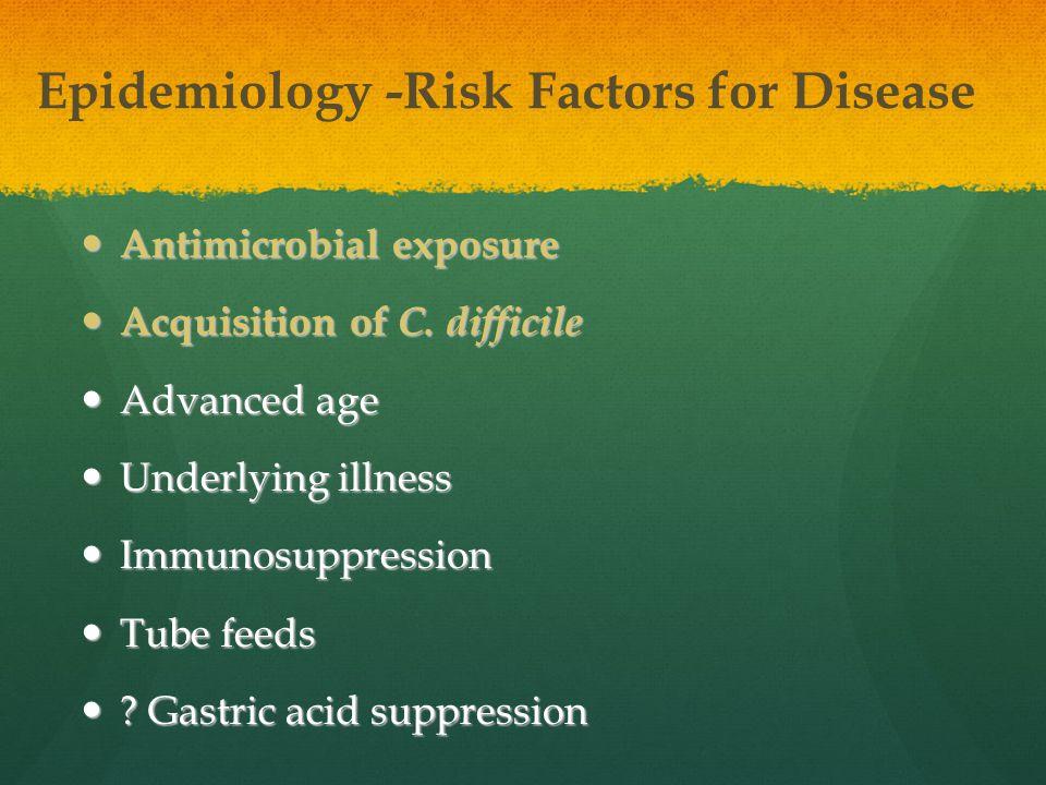 Epidemiology -Risk Factors for Disease