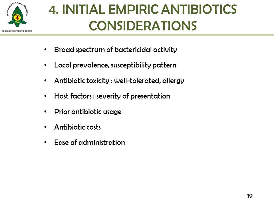 4. INITIAL EMPIRIC ANTIBIOTICS CONSIDERATIONS
