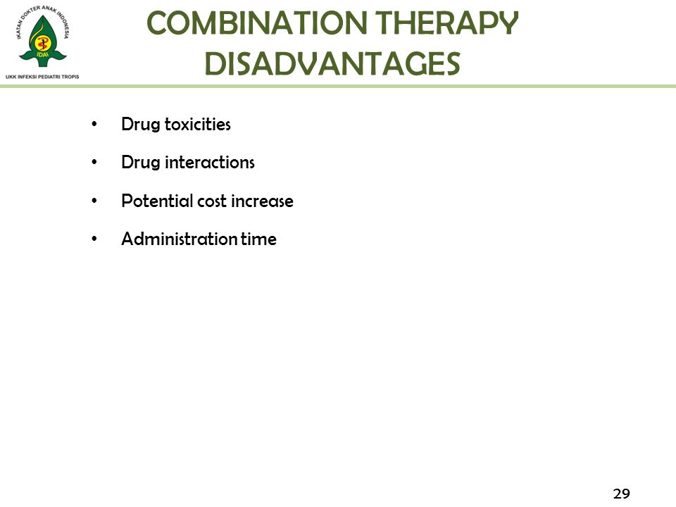 COMBINATION THERAPY DISADVANTAGES