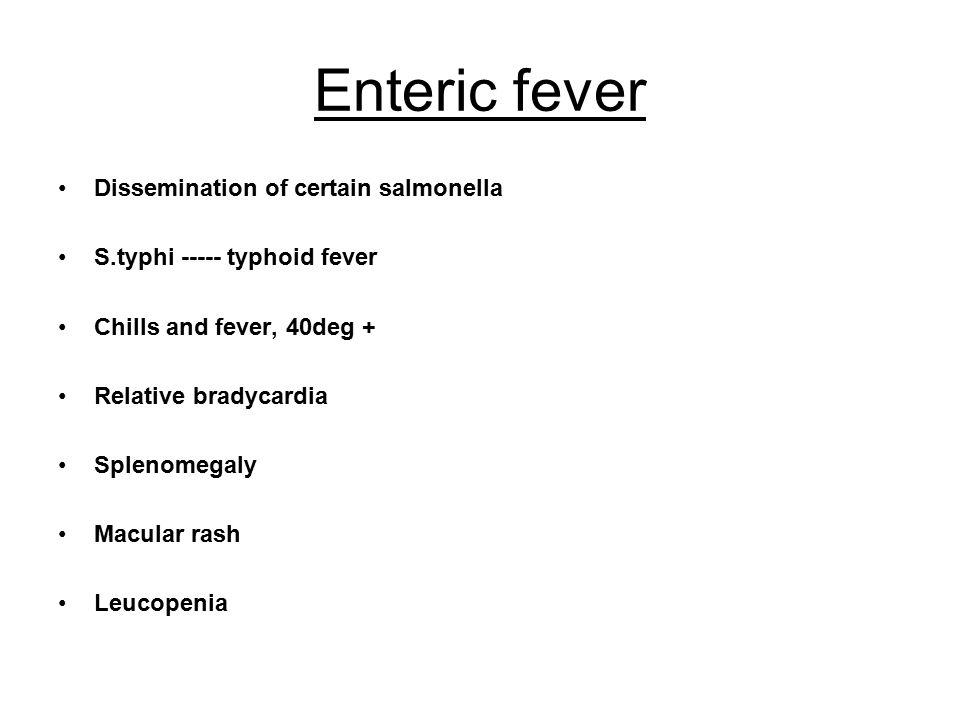 Enteric fever Dissemination of certain salmonella