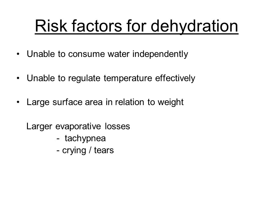 Risk factors for dehydration