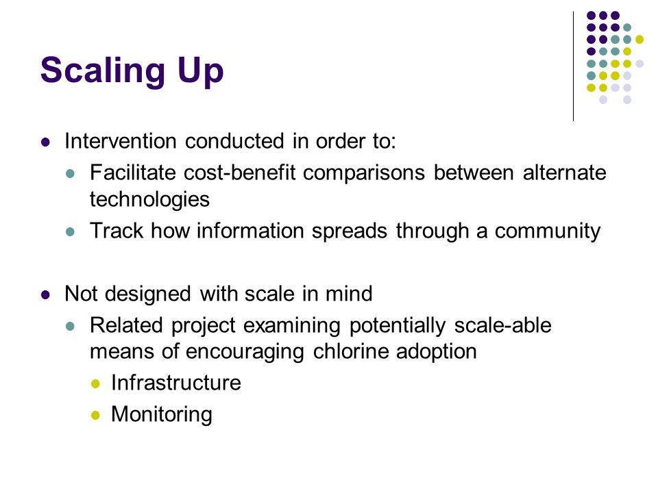 Scaling Up Intervention conducted in order to: