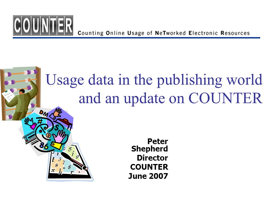 Usage data in the publishing world and an update on COUNTER