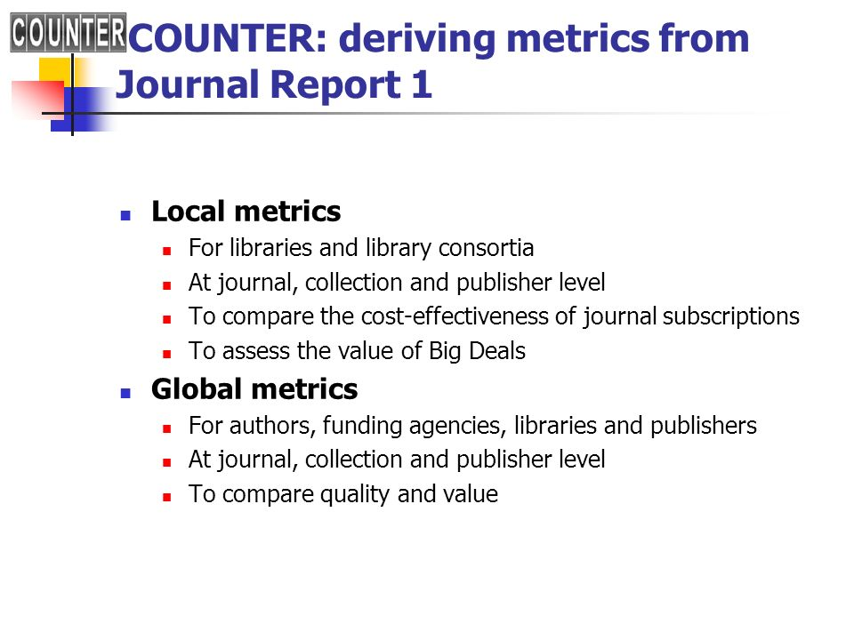 COUNTER: deriving metrics from Journal Report 1