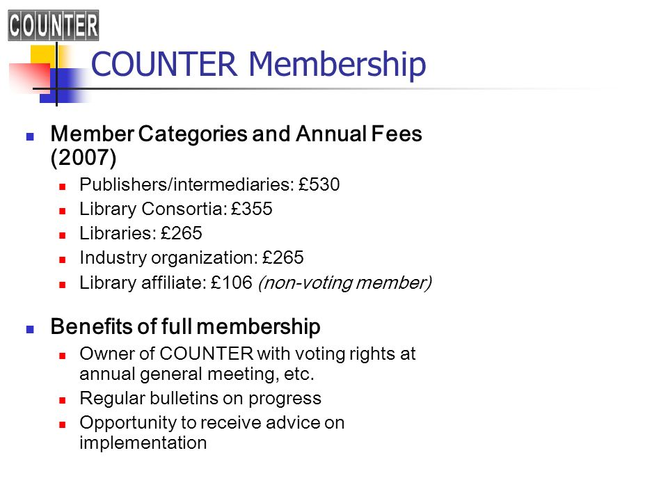 COUNTER Membership Member Categories and Annual Fees (2007)