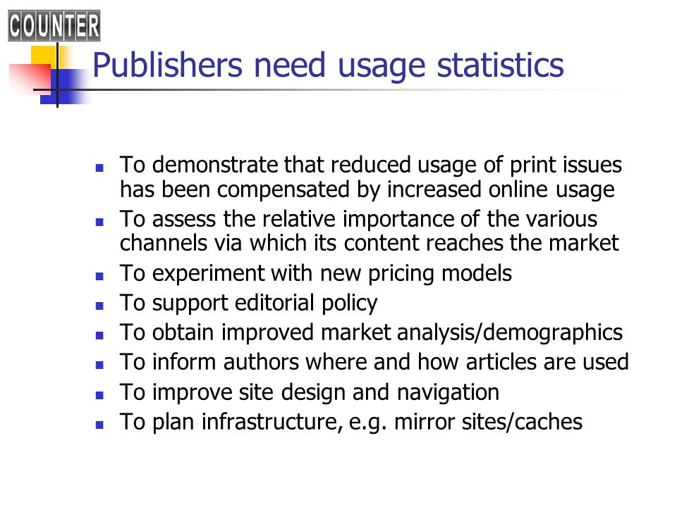 Publishers need usage statistics