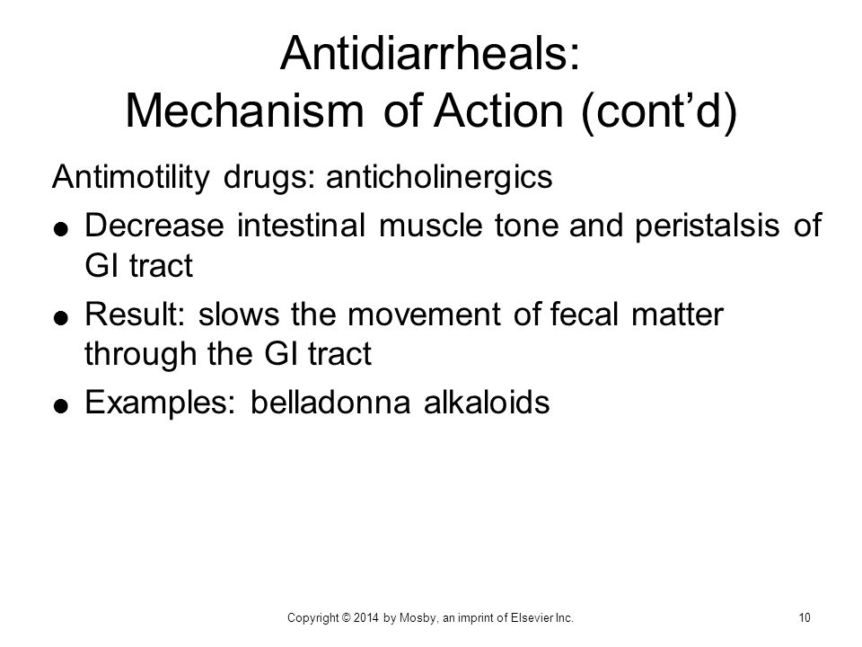 Antidiarrheals: Mechanism of Action (cont'd)