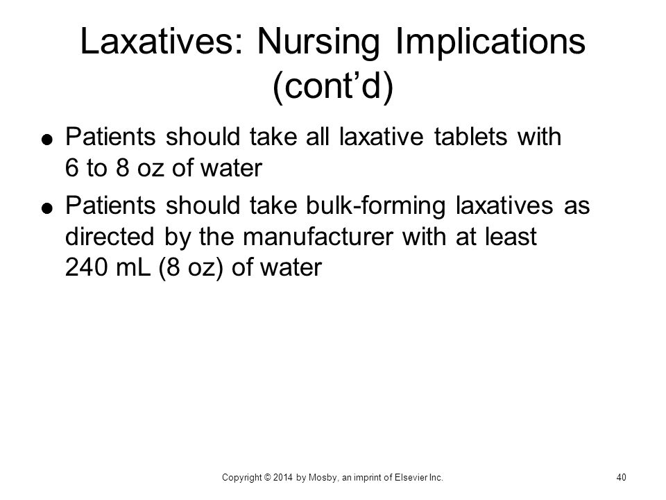 Laxatives: Nursing Implications (cont'd)