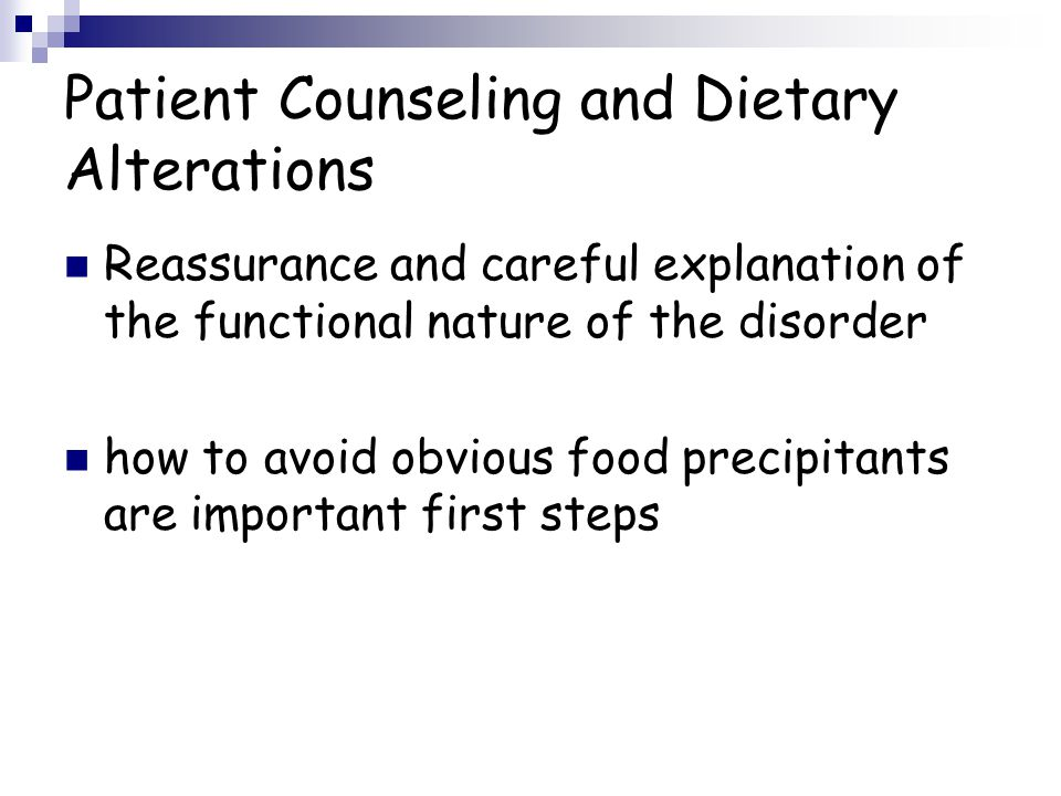Patient Counseling and Dietary Alterations