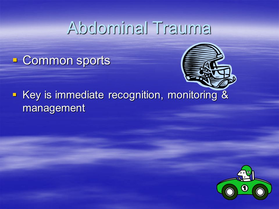 Abdominal Trauma Common sports