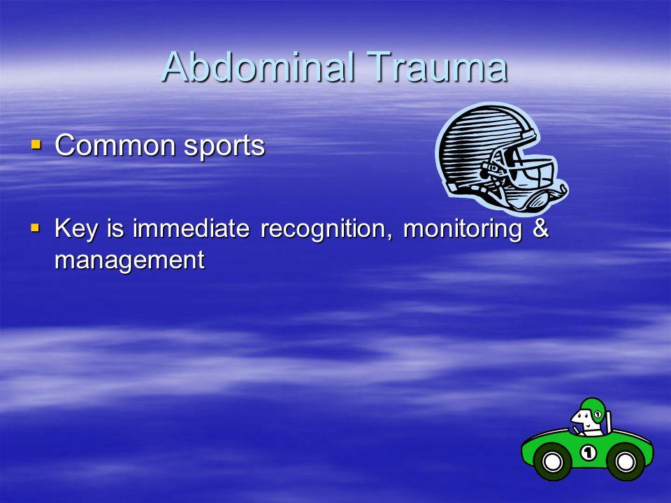 Abdominal Trauma Common sports