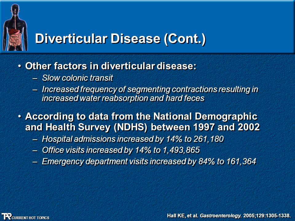 Diverticular Disease (Cont.)
