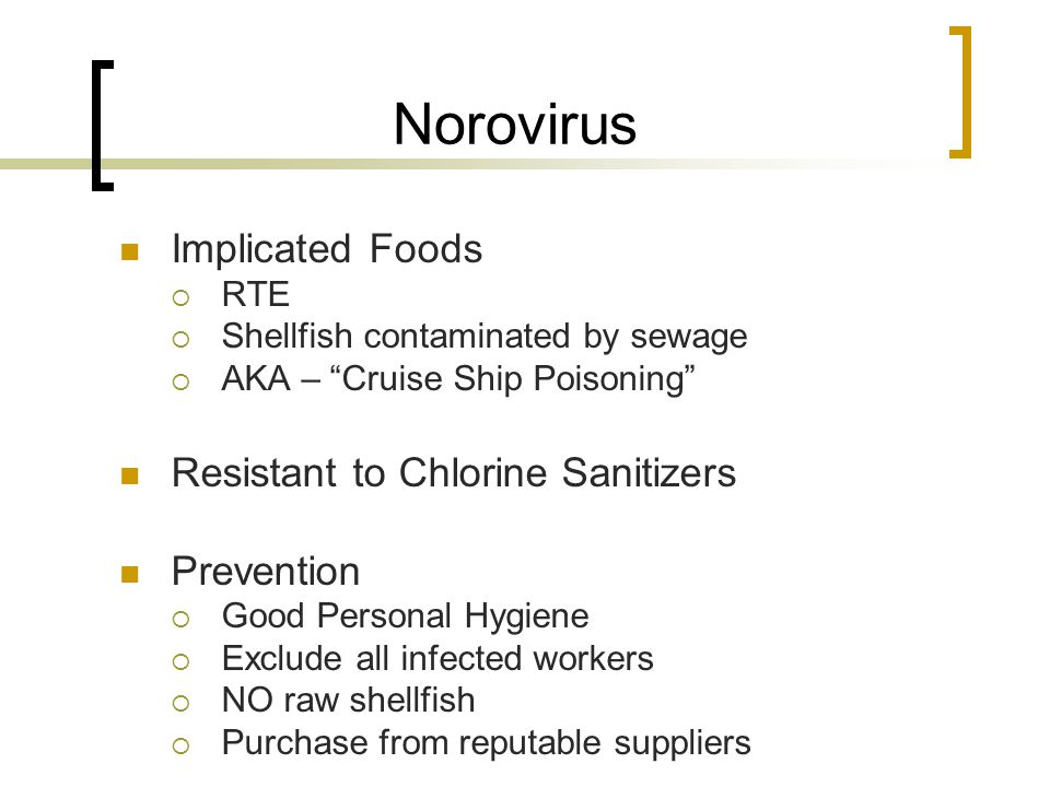 Norovirus Implicated Foods Resistant to Chlorine Sanitizers Prevention