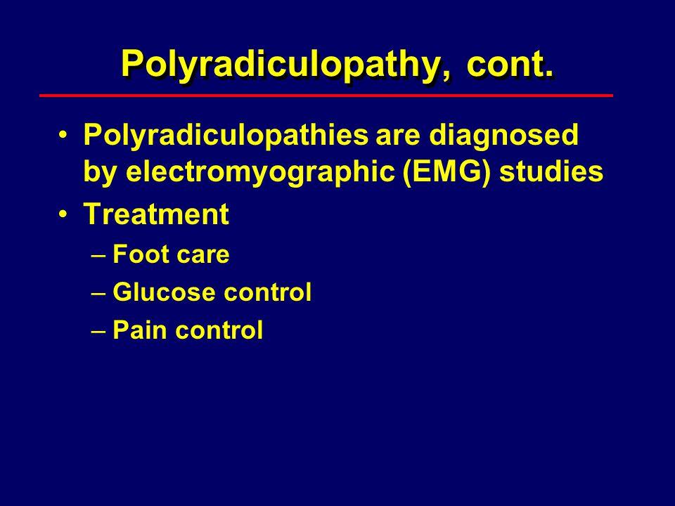 Polyradiculopathy, cont.
