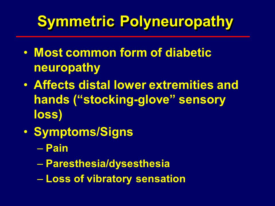 Symmetric Polyneuropathy