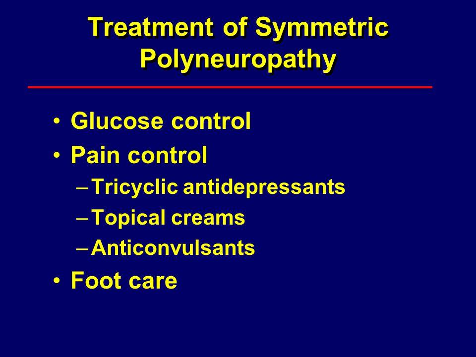 Treatment of Symmetric Polyneuropathy