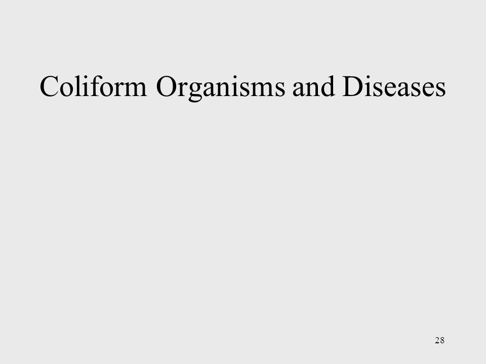 Coliform Organisms and Diseases