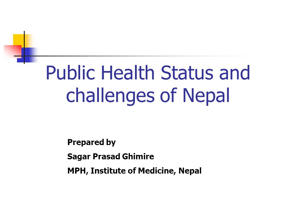 Public Health Status and challenges of Nepal