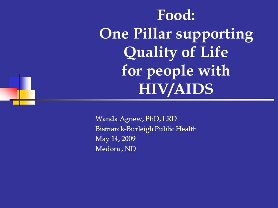 Food: One Pillar supporting Quality of Life for people with HIV/AIDS