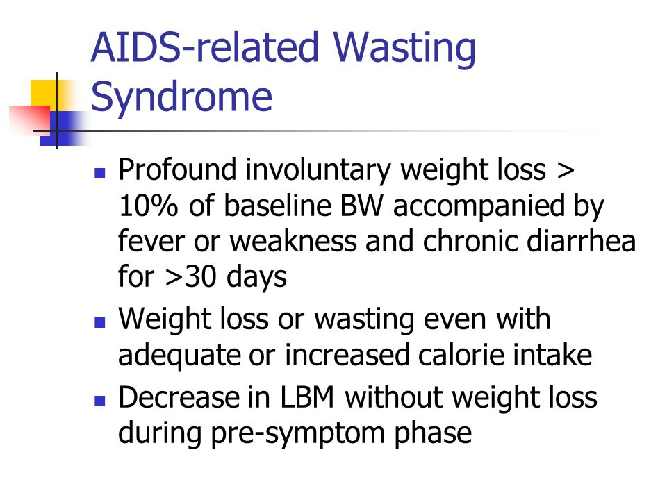 AIDS-related Wasting Syndrome
