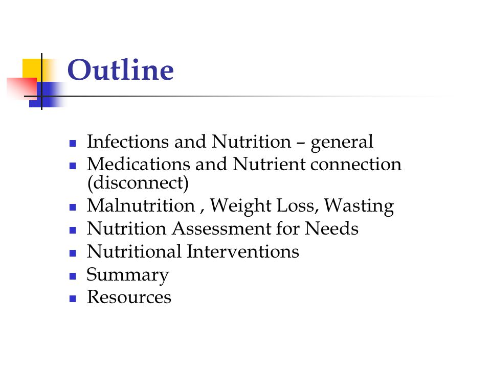 Outline Infections and Nutrition – general