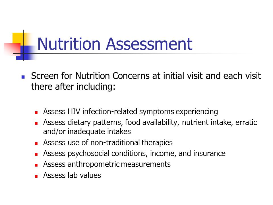 Nutrition Assessment Screen for Nutrition Concerns at initial visit and each visit there after including:
