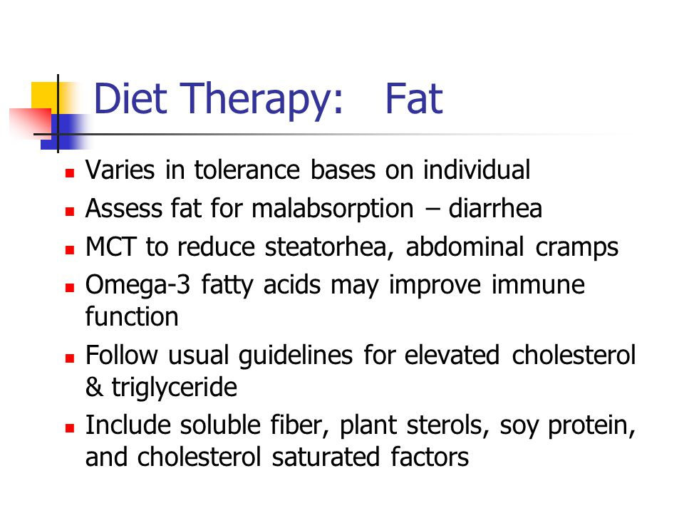 Diet Therapy: Fat Varies in tolerance bases on individual