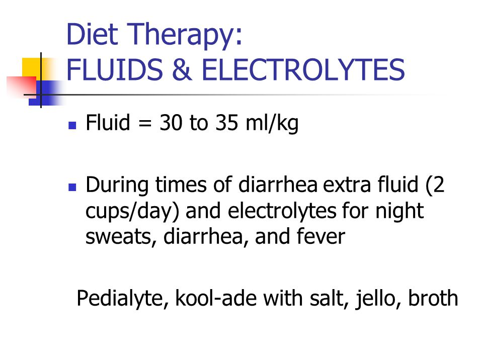 Diet Therapy: FLUIDS & ELECTROLYTES