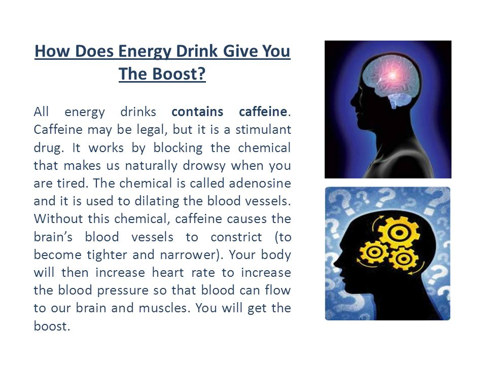 How Does Energy Drink Give You The Boost