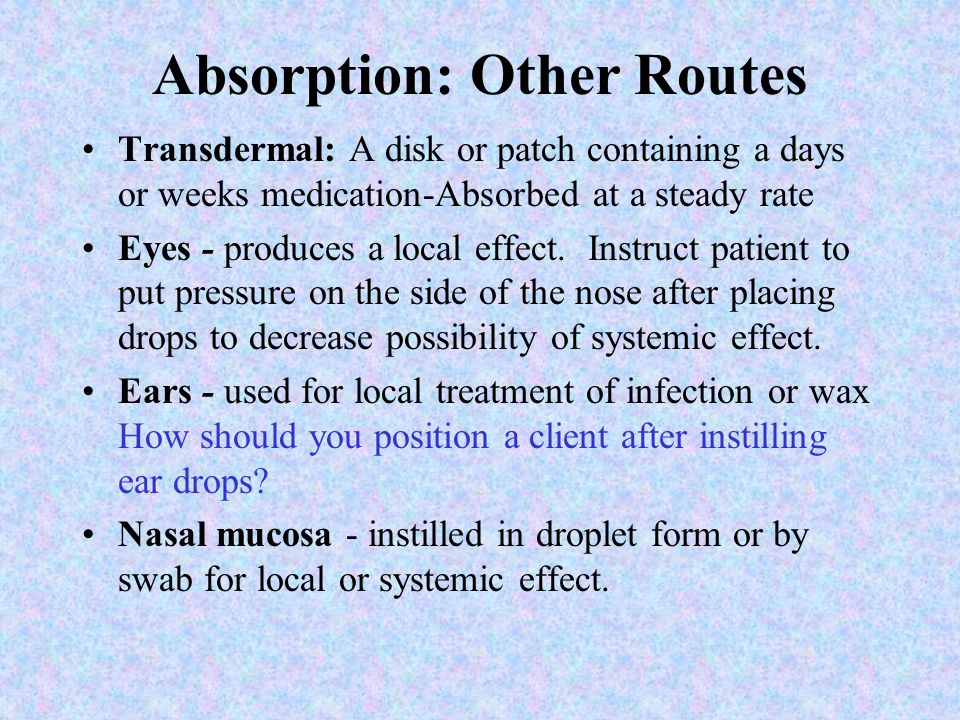 Absorption: Other Routes
