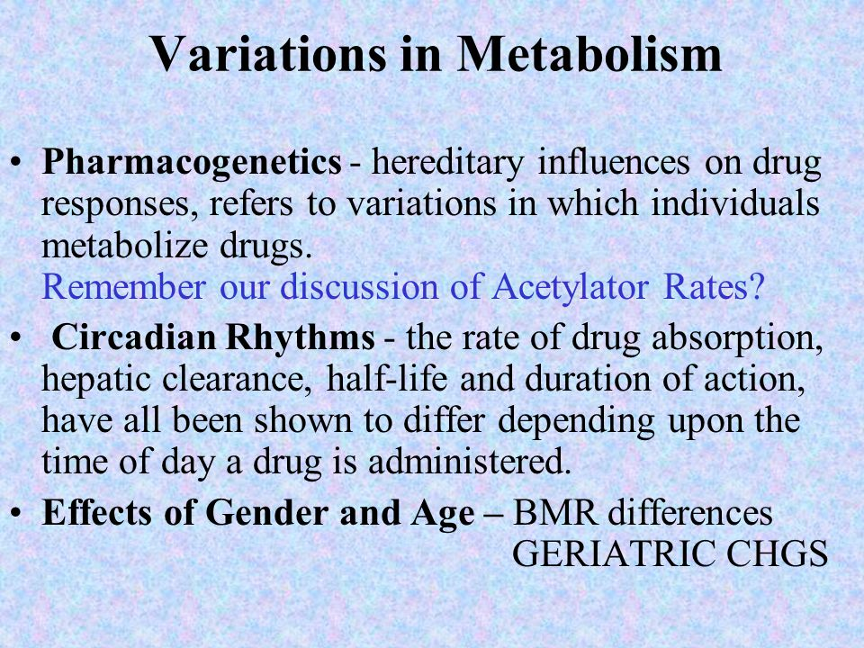 Variations in Metabolism
