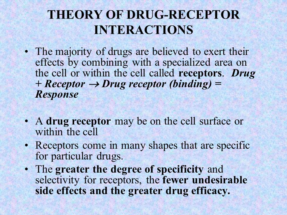 THEORY OF DRUG-RECEPTOR INTERACTIONS