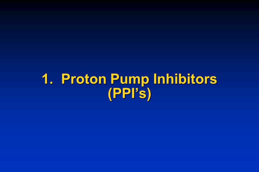 1. Proton Pump Inhibitors (PPI's)