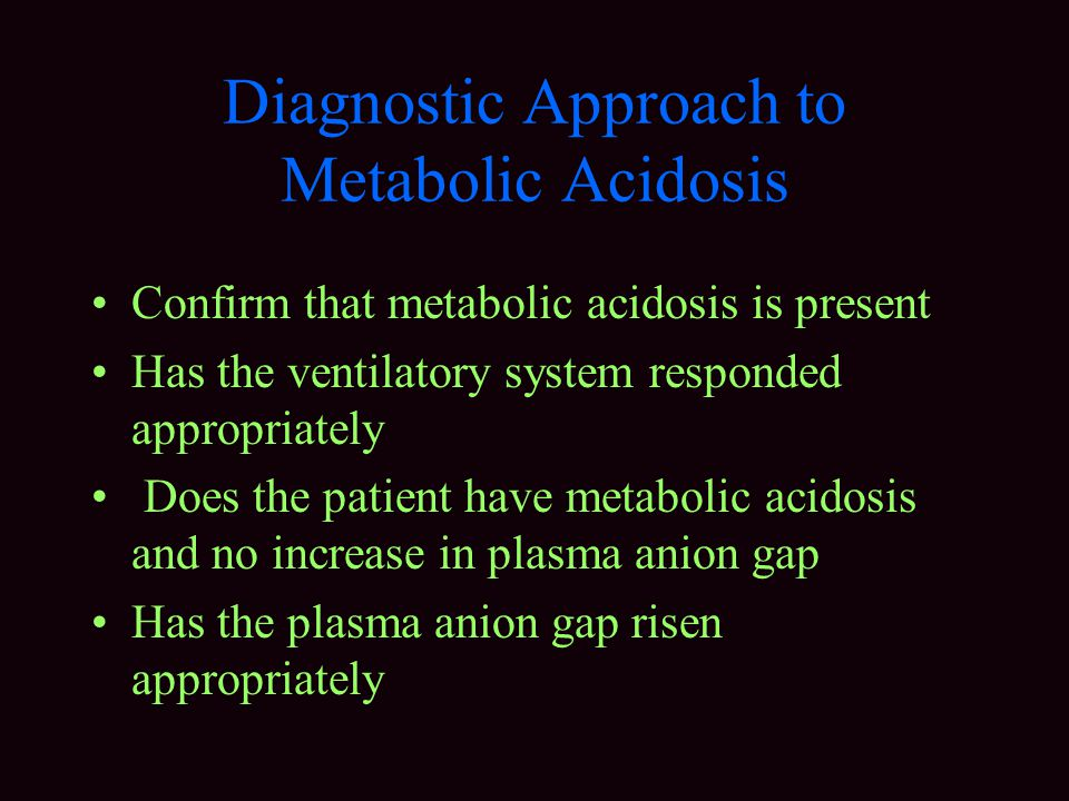 Diagnostic Approach to Metabolic Acidosis