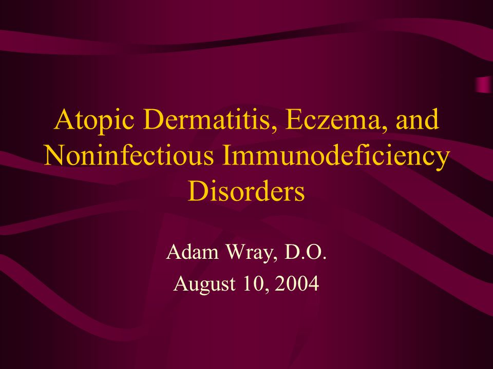 Atopic Dermatitis, Eczema, and Noninfectious Immunodeficiency Disorders