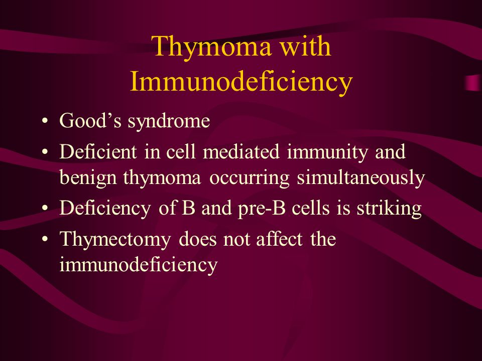 Thymoma with Immunodeficiency