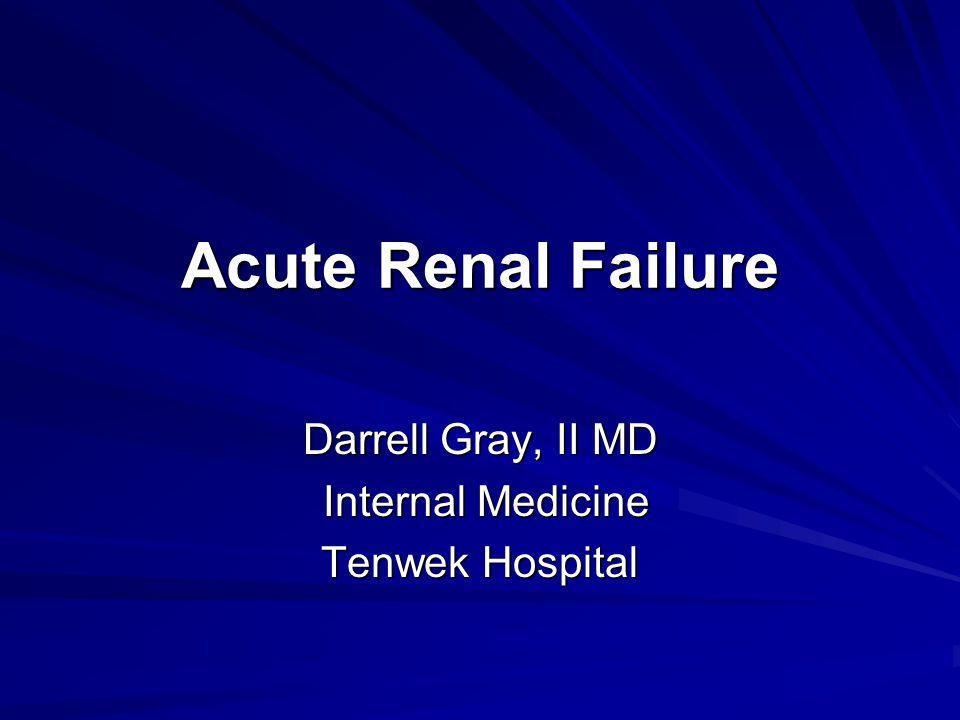 Darrell Gray, II MD Internal Medicine Tenwek Hospital