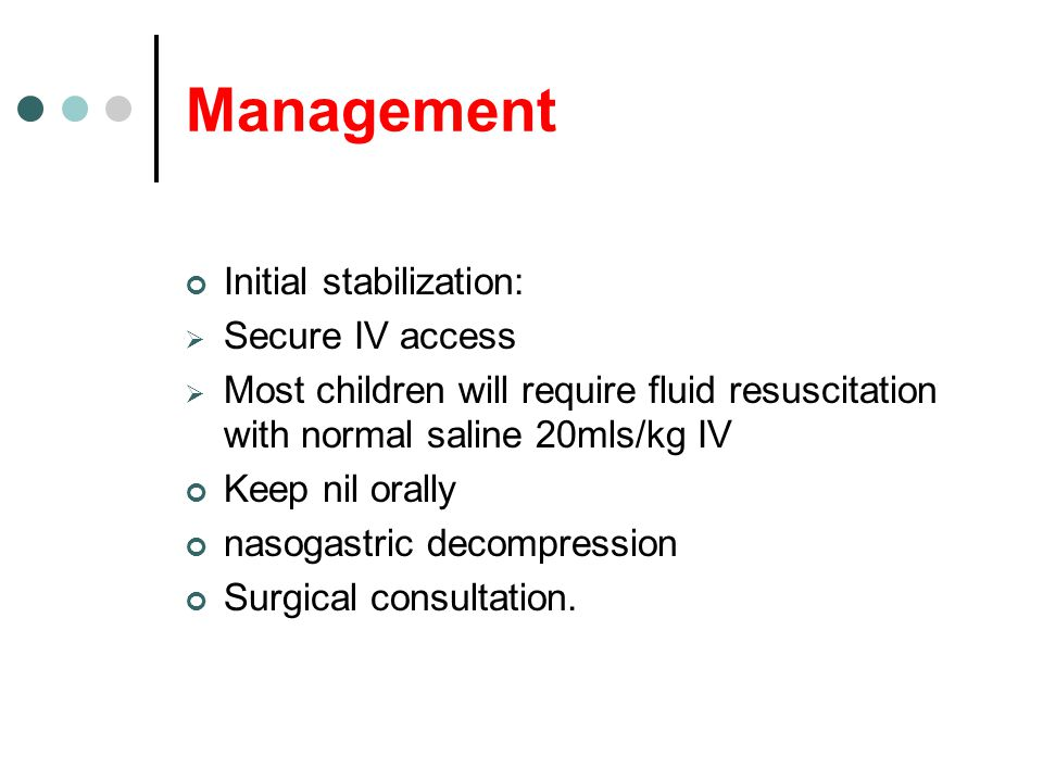 Management Initial stabilization: Secure IV access
