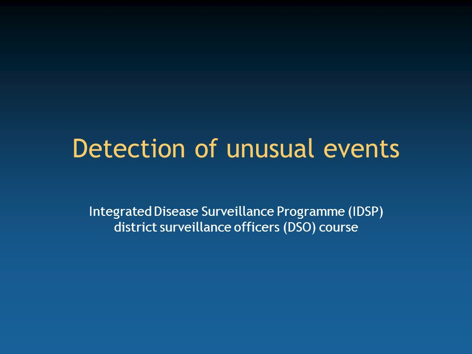 Detection of unusual events
