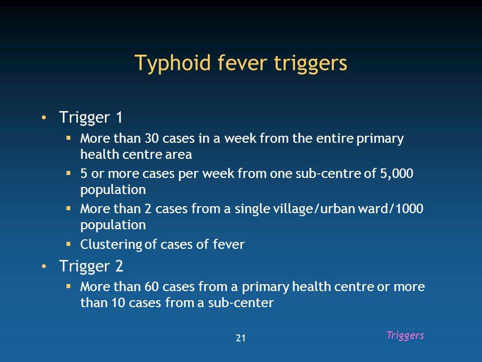 Typhoid fever triggers