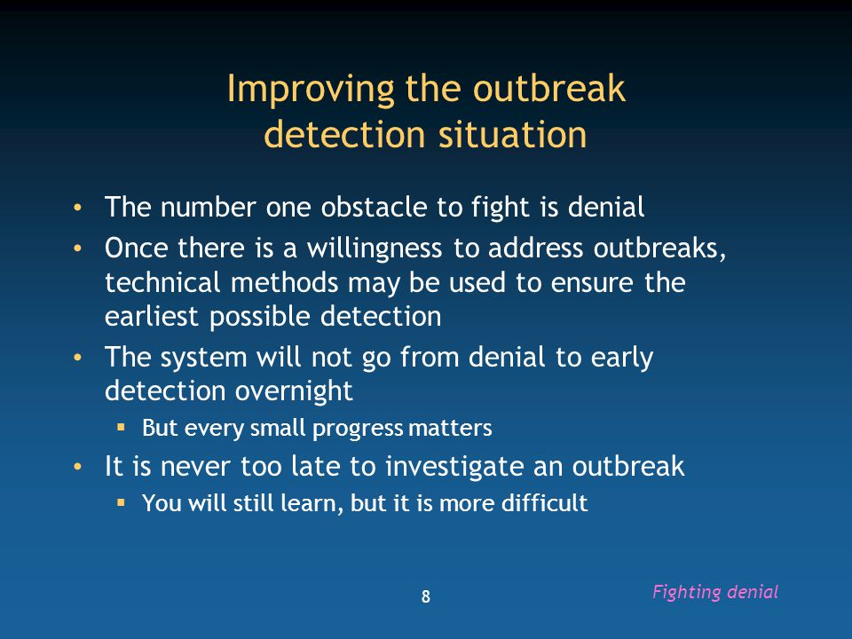 Improving the outbreak detection situation