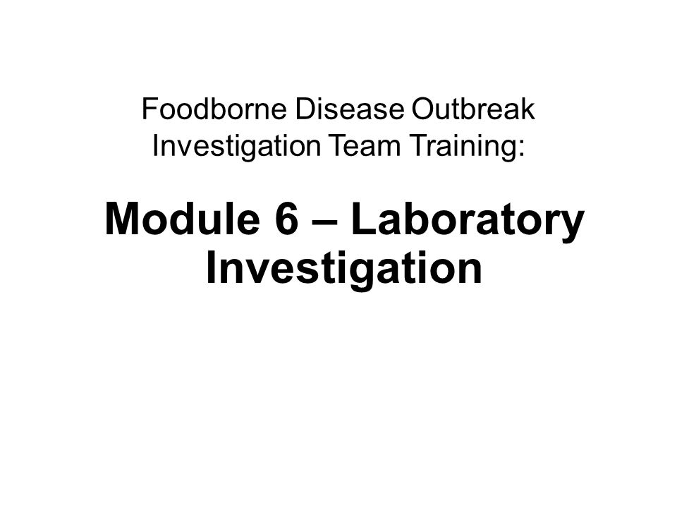 Module 6 – Laboratory Investigation