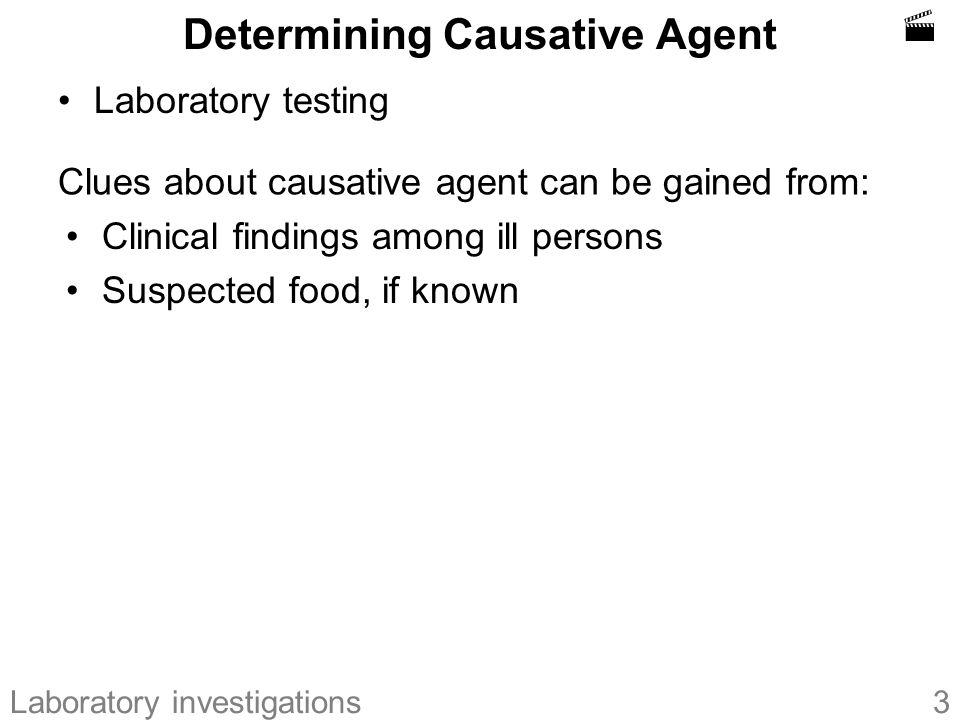 Determining Causative Agent