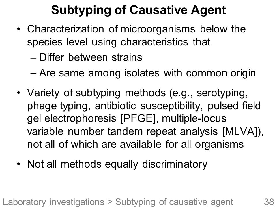 Subtyping of Causative Agent