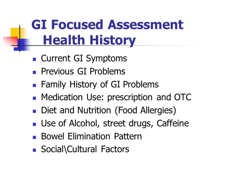 GI Focused Assessment Health History